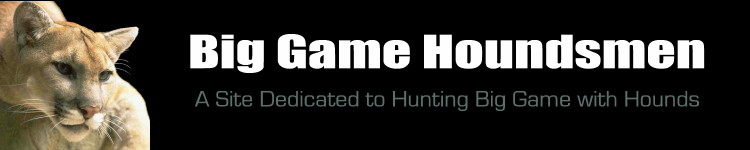 Big Game Houndsmen - Shade Tree Big Game and Coonhound Forum